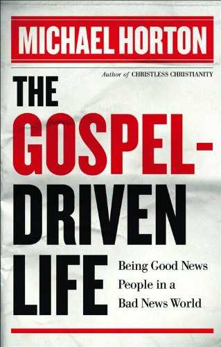9780801013195: The Gospel-Driven Life: Being Good News People in a Bad News World
