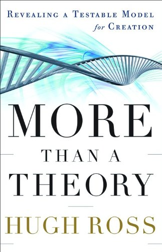 9780801013270: More Than a Theory: Revealing a Testable Model for Creation (Reasons to Believe)