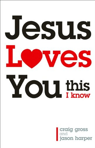 9780801013294: Jesus Loves You...This I Know