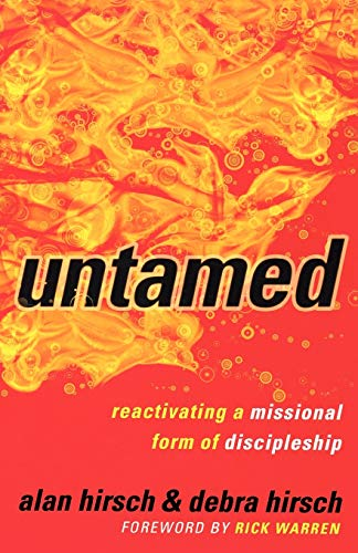 9780801013430: Untamed: Reactivating a Missional Form of Discipleship (Shapevine)