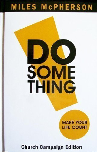 DO Something!: Make Your Life Count (Church: Miles McPherson