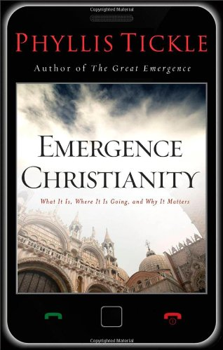 9780801013553: Emergence Christianity: What It Is, Where It Is Going, and Why It Matters