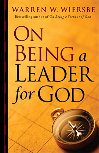 9780801013829: On Being a Leader for God