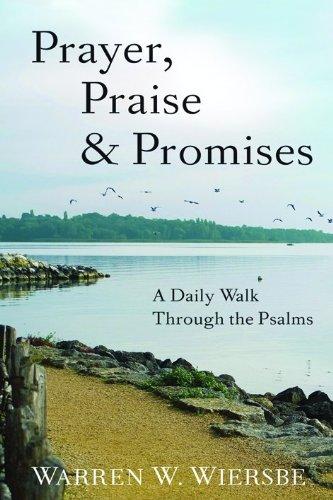 9780801013959: Prayer, Praise & Promises: A Daily Walk Through the Psalms