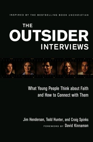 9780801014246: The Outsider Interviews: What Young People Think about Faith and How to Connect with Them