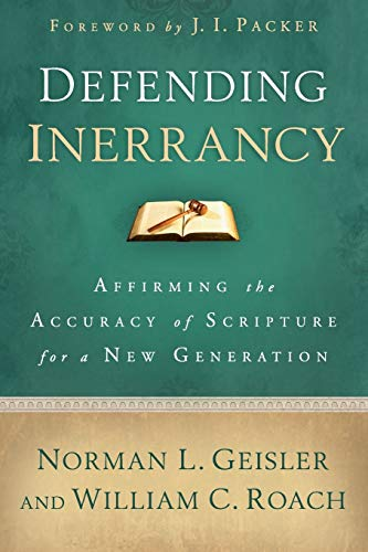 9780801014345: Defending Inerrancy: Affirming the Accuracy of Scripture for a New Generation