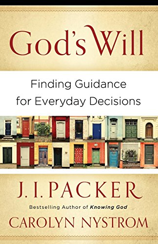9780801014413: God's Will: Finding Guidance for Everyday Decisions