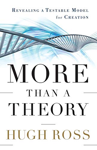 9780801014420: More Than a Theory: Revealing a Testable Model for Creation (Reasons to Believe)