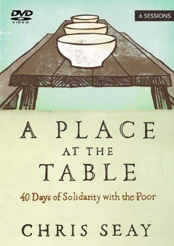 9780801014529: A Place at the Table: 40 Days of Solidarity with the Poor