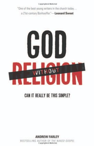 9780801014871: God without Religion: Can It Really Be This Simple?