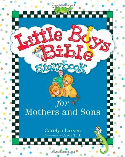 Little Boys Bible Storybook For Mothers & Sons