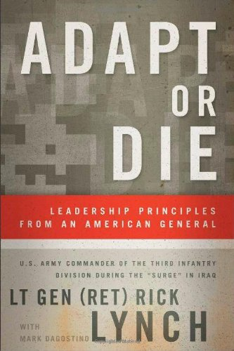 9780801015656: Adapt or Die: Leadership Principles from an American General