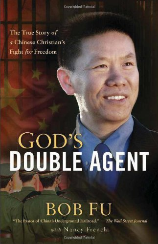9780801015724: God's Double Agent: The True Story of a Chinese Christian's Fight for Freedom