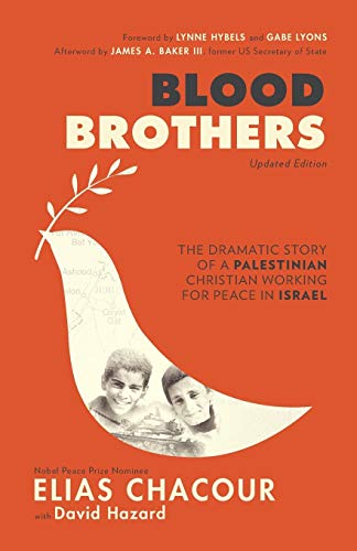 9780801015731: Blood Brothers: The Dramatic Story of a Palestinian Christian Working for Peace in Israel