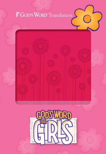 9780801016356: GW God's Word for Girls Pink/Pearl, Flowerpop Design Duravella