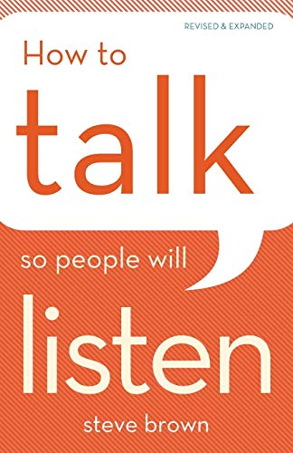 9780801016486: How to Talk So People Will Listen