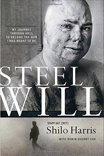 Steel Will: My Journey through Hell to Become the Man I Was Meant to Be: Harris, Shilo; Cox, Robin ...