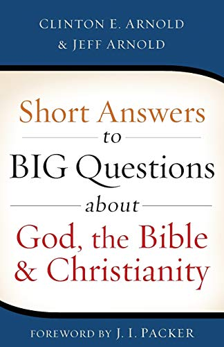 9780801016660: Short Answers to Big Questions about God, the Bible, and Christianity