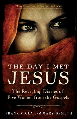 9780801016851: The Day I Met Jesus: The Revealing Diaries of Five Women from the Gospels