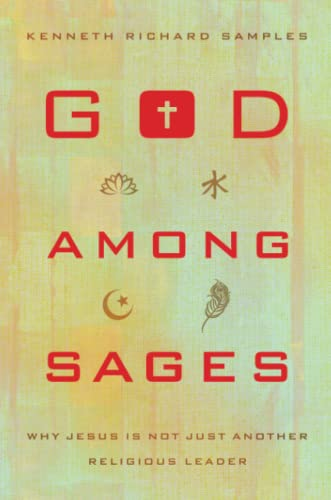 9780801016905: God among Sages: Why Jesus Is Not Just Another Religious Leader