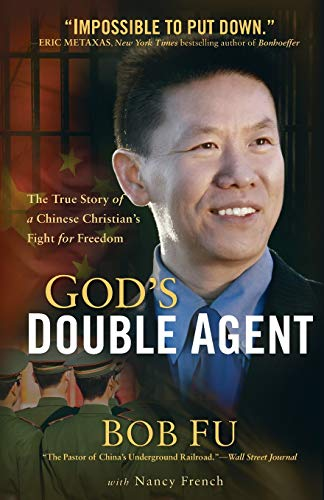 9780801017063: God's Double Agent: The True Story of a Chinese Christian's Fight for Freedom