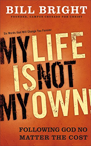 9780801017506: My Life Is Not My Own!: Following God No Matter the Cost