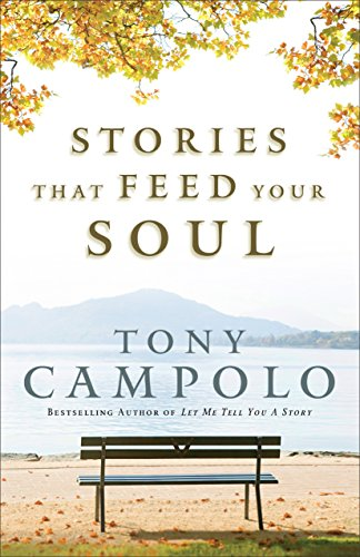 9780801017568: Stories That Feed Your Soul