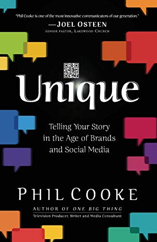 9780801017605: Unique: Telling Your Story in the Age of Brands and Social Media