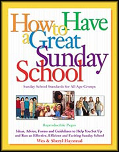 9780801017711: How to Have a Great Sunday School