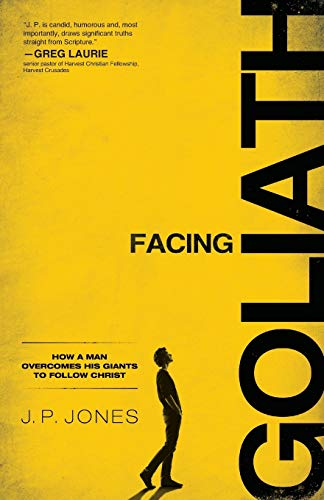 9780801017759: Facing Goliath: How a Man Overcomes His Giants to Follow Christ