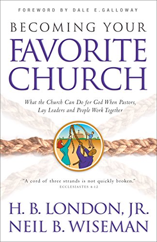 9780801017841: Becoming Your Favorite Church