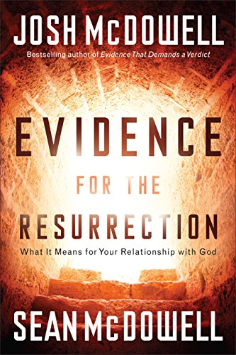 9780801017988: Evidence for the Resurrection: What It Means for Your Relationship with God