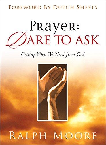 9780801018084: Prayer: Dare to Ask