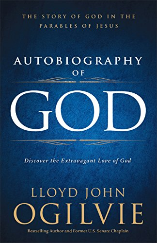 9780801018114: Autobiography of God: Discover the Extravagant Love of God