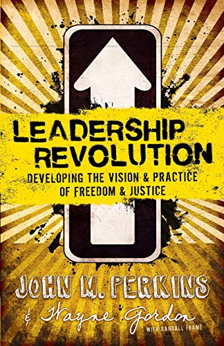 9780801018176: Leadership Revolution: Developing the Vision & Practice of Freedom & Justice