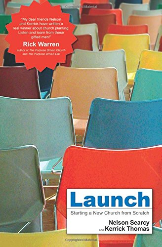 9780801018251: Launch: Starting a New Church from Scratch