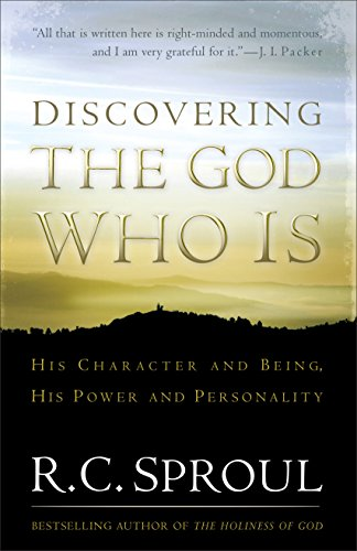 9780801018299: Discovering the God Who Is: His Character and Being. His Power and Personality