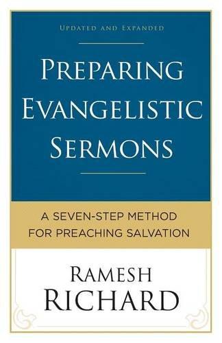 9780801018381: Preparing Evangelistic Sermons: A Seven-Step Method for Preaching Salvation