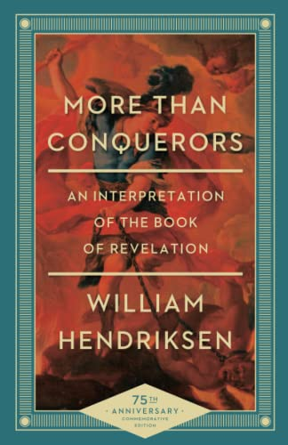 9780801018404: More Than Conquerors: An Interpretation of the Book of Revelation