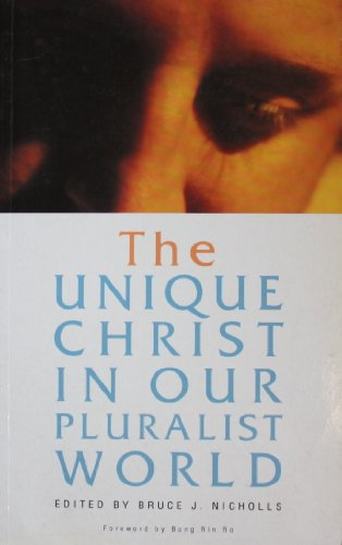 The Unique Christ in Our Pluralist World