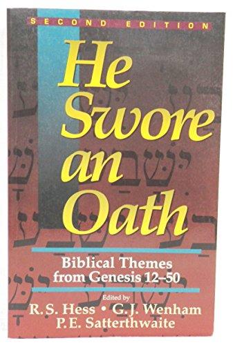 9780801020148: He Swore an Oath: Biblical Themes from Genesis 12-50