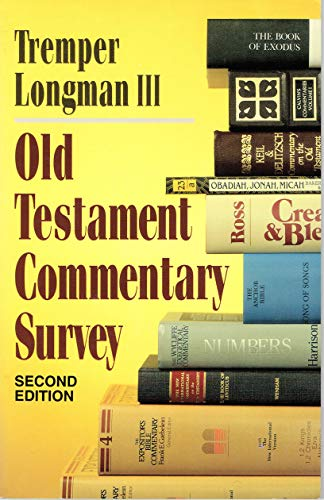 9780801020247: Old Testament Commentary Survey