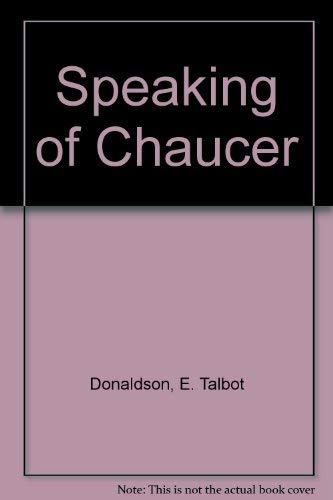 9780801020339: Speaking of Chaucer