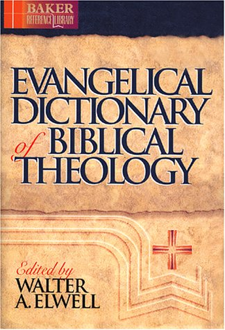 9780801020490: Evangelical Dictionary of Biblical Theology (Baker Reference Library)