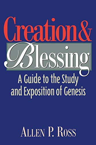 9780801021077: Creation and Blessing: A Guide to the Study and Exposition of Genesis