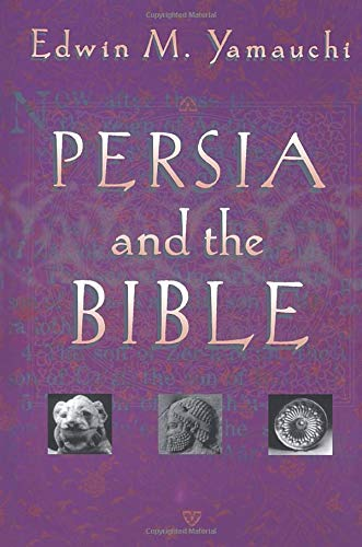 9780801021084: Persia and the Bible
