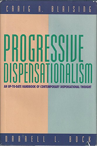 9780801021176: Progressive Dispensationalism