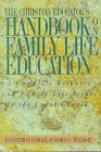 9780801021336: The Christian Educator's Handbook on Family Life Education