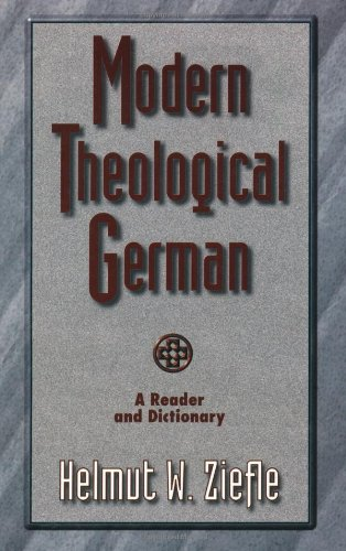 9780801021442: Modern Theological German: A Reader and Dictionary (Sociology of Education)