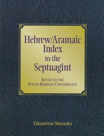 9780801021459: Hebrew/Aramaic Index to the Septuagint: Keyed to the Hatch and Redpath Concordance